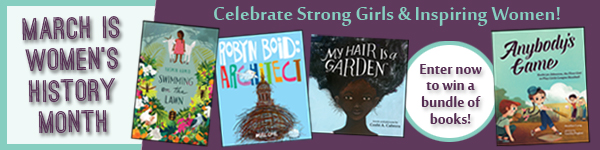 Independent Publishers Group: Women's History Month - Celebrate Strong Girls & Inspiring Women!