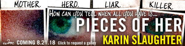 Morrow: Pieces of Her by Karin Slaughter