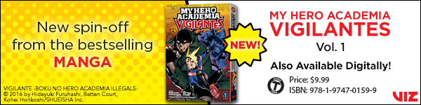 Viz Media: My Hero Academia: Vigilantes, Vol. 1 by Hideyuki Furuhashi, illustrated by Betten Court, original concept by Kohei Horikoshi