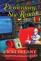 Elementary She Read by Vicki Delany