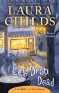 AuthorBuzz: Egg Drop Dead by Laura Childs