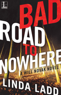 AuthorBuzz: Bad Road to Nowhere by Linda Ladd