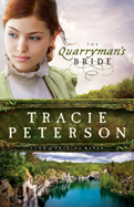 AuthorBuzz: The Quarryman's Bride by Tracie Peterson
