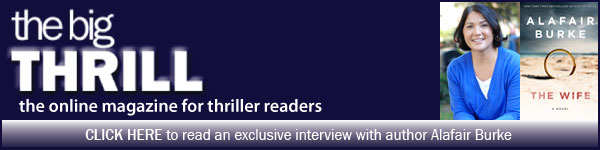International Thriller Writers: Harper: The Wife by Alafair Burke