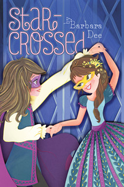 KidsBuzz: Star-Crossed by Barbara Dee