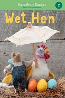 KidsBuzz: Wet Hen by Molly Coxe