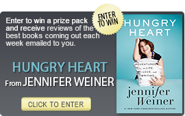 Click here to enter a giveaway for HUNGRY HEART by Jennifer Weiner
