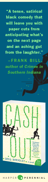 Harper Perennial: Cash Out by Greg Bardsley
