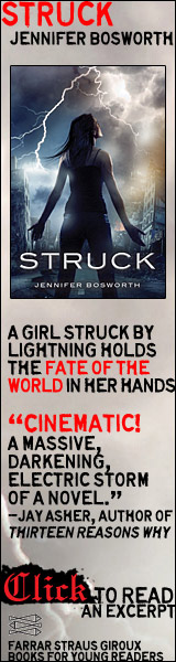 Farrar Straus Giroux Books for Young Readers: Struck by Jennifer Bosworth