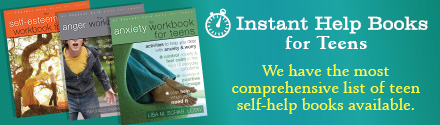 New Harbinger: Instant Help Books for Teens