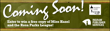 IPS: Miss Hazel and the Rosa Parks League by Jonathan Odell