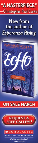 Scholastic: Echo by Pam Munoz Ryan