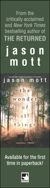 Mira Books: The Wonder of All Things by Jason Mott