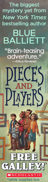 Scholastic: Pieces and Players by Blue Balliett