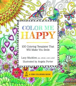 Lacy Mucklow Author Of Race Point Publishings Color Me Calm And Happy Illustrated By Angela Porter An Art Therapist With The Military