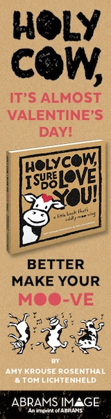Abrams Image: Holy Cow, I Sure Do Love You! by Amy Krouse Rosenthal and Tom Lichtenheld