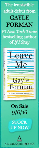 Algonquin: Leave Me by Gayle Forman