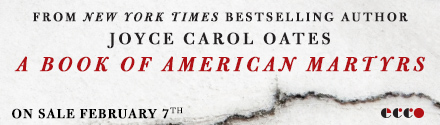 Ecco Press: A Book of American Martyrs by Joyce Carol Oates