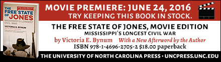 University of North Carolina Press: The Free State of Jones by Victoria Bynum