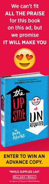 Balzer & Bray/Harperteen: The Upside of Unrequited by Becky Albertalli