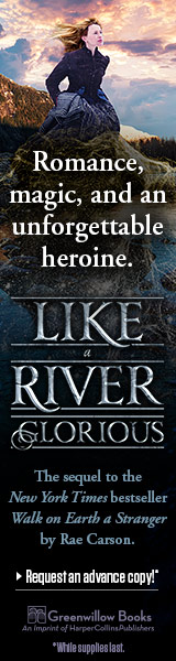 Greenwillow Books: Like a Rive Glorious by Rae Carson