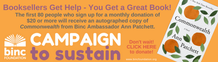 Binc Foundation: Campaign to Sustain - Ann Patchett Autographed Book