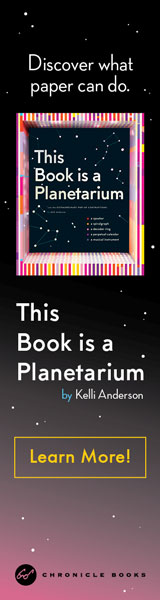 Chronicle Books: This Book Is a Planetarium: And Other Extraordinary Pop-Up Contraptions by Kelli Anderson