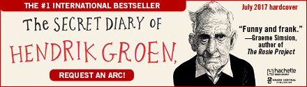 Grand Central Publishing: The Secret Diary of Hendrik Groen by Hendrik Groen, translated by Hester Velmans