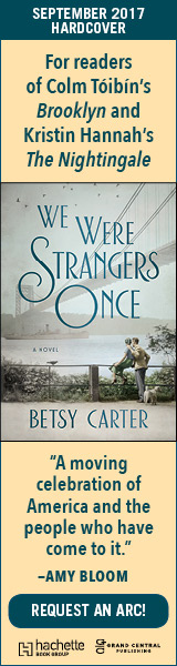 Grand Central Publishing: We Were Strangers Once by Betsy Carter
