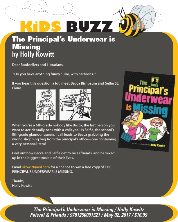 Feiwel & Friends: The Principal's Underwear Is Missing by Holly Kowitt