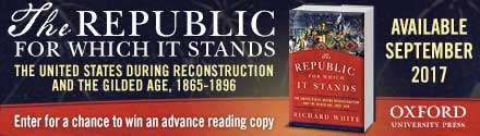 Oxford University Press: The Republic for Which It Stands: The United States During Reconstruction and the Gilded Age, 1865-1896 by Richard White