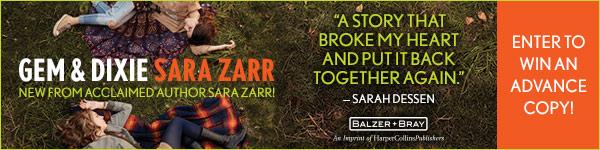 Balzer & Bray/Harperteen: Gem & Dixie by Sara Zarr