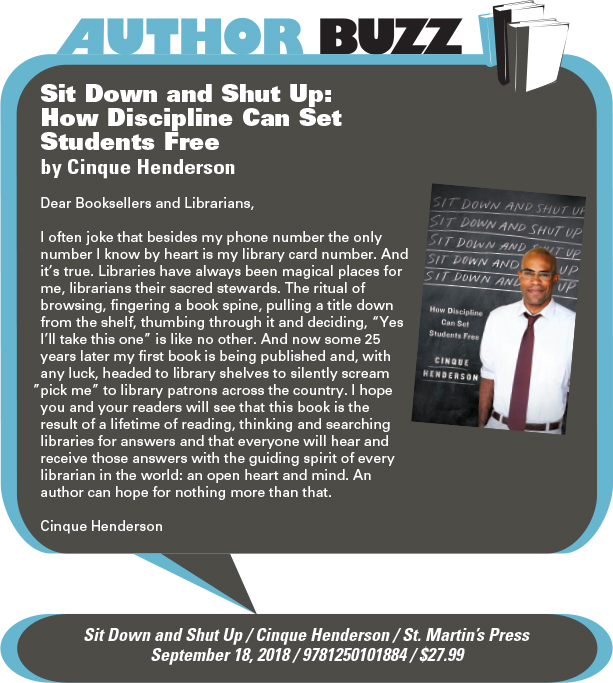 AuthorBuzz: St. Martin's Press: Sit Down and Shut Up: How Discipline Can Set Students Free by Cinque Henderson