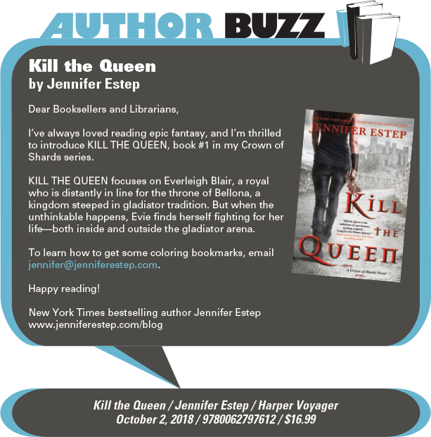 AuthorBuzz: Harper Voyager: Kill the Queen by Jennifer Estep