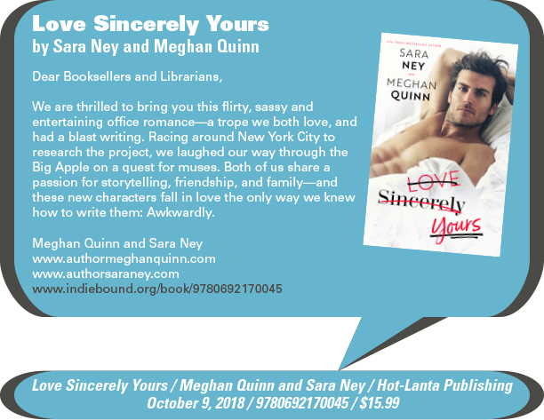 AuthorBuzz: Hot-Lanta Publishing: Love Sincerely Yours by Sara Ney and Meghan Quinn