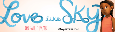 Disney-Hyperion: Love Like Sky by Leslie C. Youngblood
