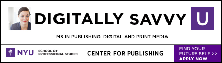 NYU School of Professional Studies: Center for Publishing: MS in Publishing: Digital and Print Media - Apply Now!