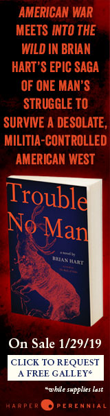 Harper Perennial: Trouble No Man by Brian Hart