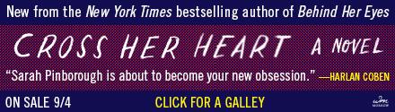 William Morrow & Company: Cross Her Heart by Sarah Pinborough
