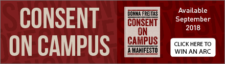 Oxford University Press: Consent on Campus: A Manifesto by Donna Freitas