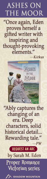 Shadow Mountain: Ashes on the Moor (Proper Romance Victorian Series) by Sarah M. Eden