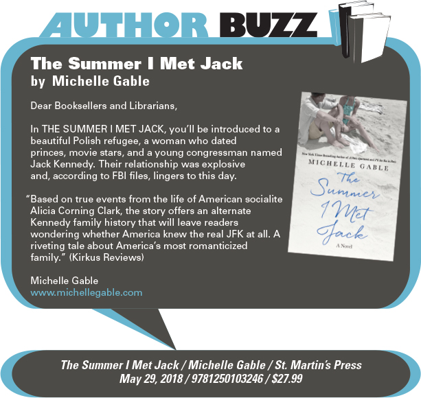 AuthorBuzz: St. Martin's Press: The Summer I Met Jack by Michelle Gable
