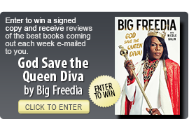 Click here to enter a giveaway for GOD SAVE THE QUEEN DIVA by Big Freedia