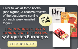 Click here to enter a giveaway for LUST & WONDER by Augusten Burroughs