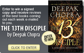 Click here to enter a giveaway for THE 13TH DISCIPLE by Deepak Chopra