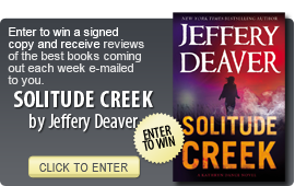 Click here to enter a giveaway for SOLITUDE CREEK by Jeffery Deaver