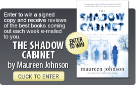 Click here to enter a giveaway for THE SHADOW CABINET by Maureen Johnson