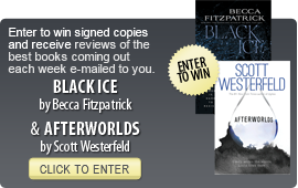Click here to enter a giveaway for Black Ice by Becca Fitzpatrick and Afterworlds by Scott Westerfeld