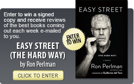 Click here to enter a giveaway for EASY STREET (THE HARD WAY) by Ron PErlman