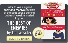 Click here to enter a giveaway for THE BEST OF ENEMIES by Jen Lancaster